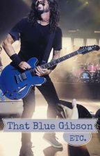 That Blue Gibson: Etc. by thatbluegibson