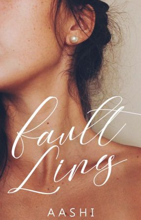 Fault Lines | Coming Soon by Aashi