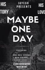 AvNiel (ff) - Maybe One Day by JayeshSays