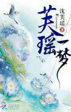 Dream of Fuyao (芙瑶一梦) - Sonho De Fuyao - Tradução - Completo, de BrunaHerminio5