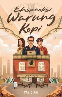Ekspedisi Warung Kopi [SEGERA TERBIT] cover