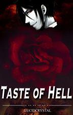Taste of Hell by lucidcrystal