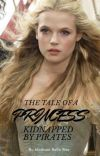 The Tale of a Princess Kidnapped by Pirates cover