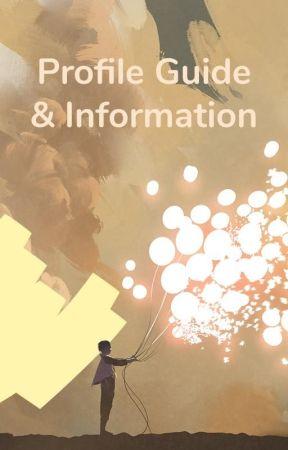 Profile Guide & Information by WattpadHistoricalRomance