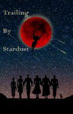 Trailing by Stardust: Jjba x reader by Astrashep