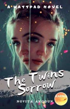 The Twins Sorrow (REVISI) by NovitAnggun