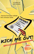 Kick Me Out! by astiwisnu