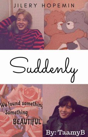 Suddenly ~ Hopemin by JileryHopemin