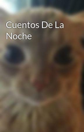 Cuentos De La Noche by ADeraK_the_protector