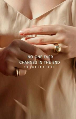 no one ever changes in the end by tataristi23