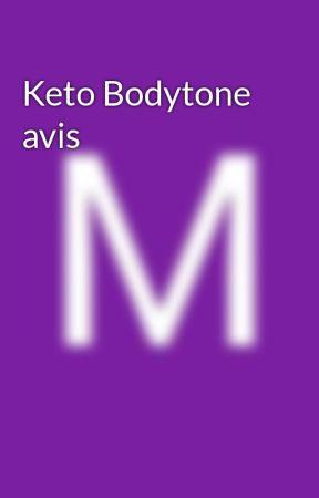 Keto Bodytone avis by marissafoster12