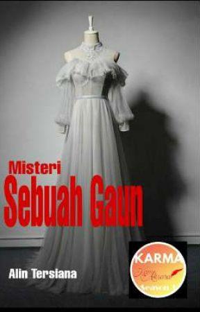 Misteri Sebuah Gaun by AlinTersiana7