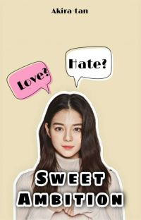 Sweet Ambition ✔  cover