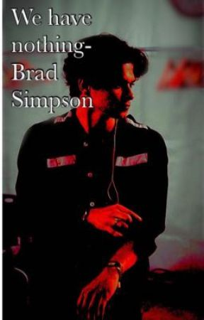 We have nothing- brad Simpson, the vamps bws Bradley Will Simpson  by thevampsbradx