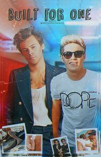 Built For One(Narry)✔ cover
