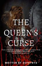 The Queen's Curse by euphyrys