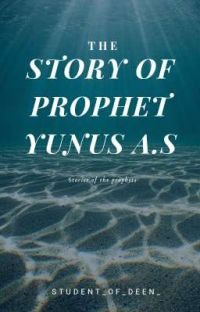 Story of prophet Yunus A.S☑ cover