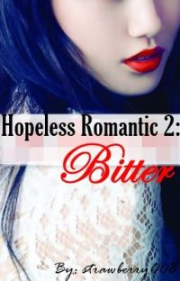 Hopeless Romantic 2: Bitter (PUBLISHED UNDER POP FICTION) cover