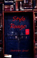 Stylo Rouge by ChachaGru