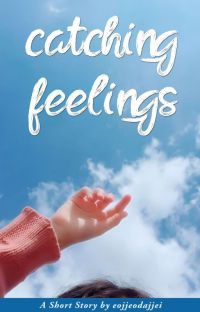 Catching Feelings (DAY6 Short Fiction) cover