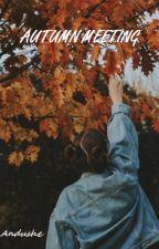 Autumn meeting ✔ od Andushe