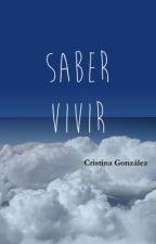 SABER VIVIR by aleianwow