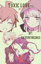 Toxic love ~A Naegiri and Togafuka story~ by RavenFire2023