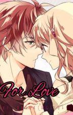 For Love (On-Going) ni antukingslot