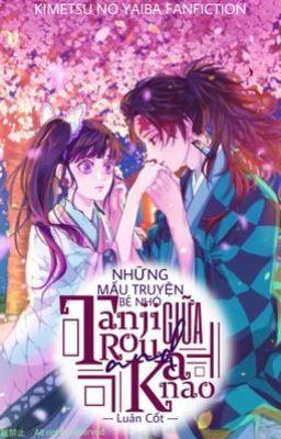 [ KNY] Những mẩu truyện bé nhỏ của Tanjiro và Kanao
