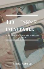 Lo inevitable. by AishaSomnus