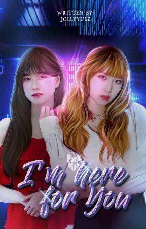 I'm here for you ੈ ♡‧₊ yena + yuri  by jollyyulz
