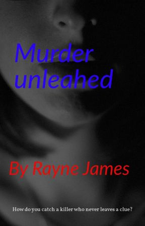 Murder Unleashed by Shadows_of_15