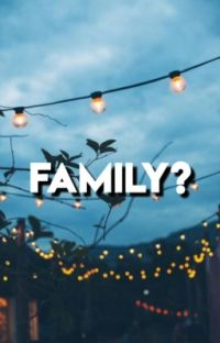 Family? cover
