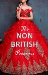 The Non British Princess cover