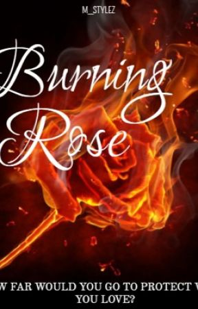 Burning Rose by m_stylez