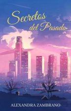 Secretos del Pasado by strongly1932