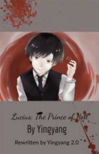 Lucius: The Prince of Hell by Darkshadowlady438