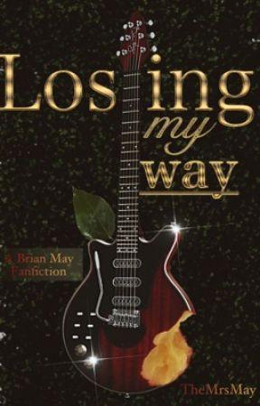 Losing My Way (A Brian May fanfiction) by themrsmay