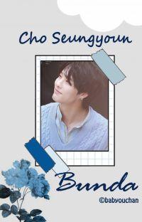 Bunda | Cho Seungyoun ✔ cover
