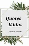 Quotes Ikhlas [COMPLETED] cover