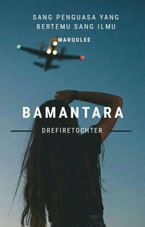 BAMANTARA by Putriyow23