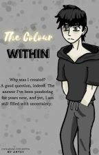 The Colour Within by xxTheangel232xx