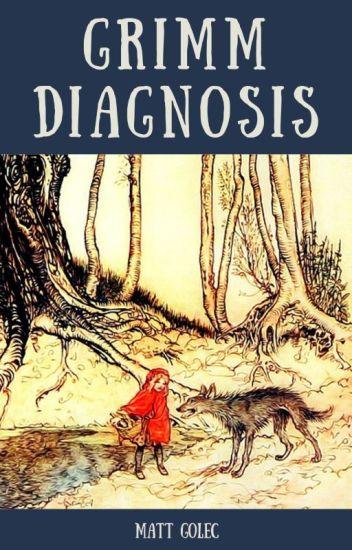 Grimm Diagnosis