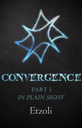 Convergence - The Last Science #2.1 - In Plain Sight by Etzoli