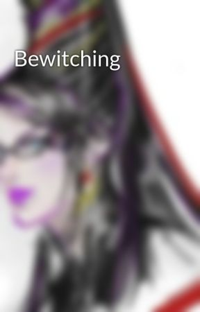 Bewitching by MurasakiWitch