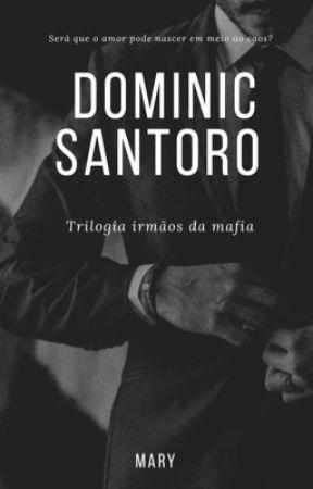 DOMINIC SANTORO - Trilogia irmãos da Máfia  by autoramary_