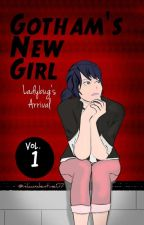 Gotham's New Girl: Ladybug's Arrival by TacuiBan