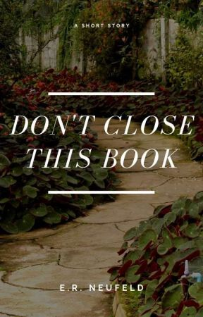 don't close this book by enamourer