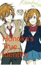 Honoka's True Identity by AwesomeNinja1027