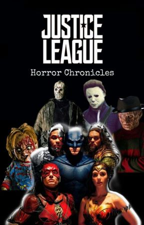 Justice League: Horror Chronicles by Ben10thejoker